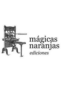 MAGICAS NARANJAS EDICIONES